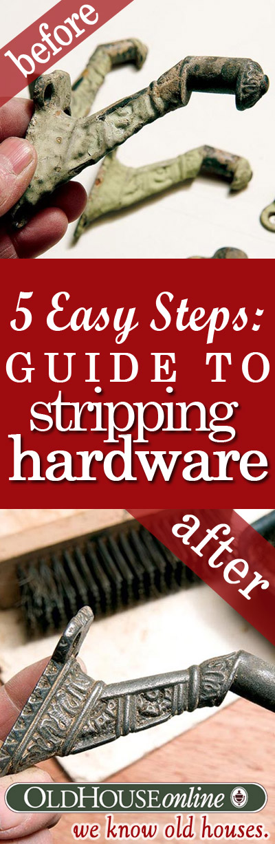 How to strip hardware.