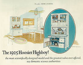 Baking cabinets, such as the Hoosier, touted in this 1925 ad from Ladies' Home Journal, were designed to make cooking easier and housewives less tired by grouping together kitchen essentials.