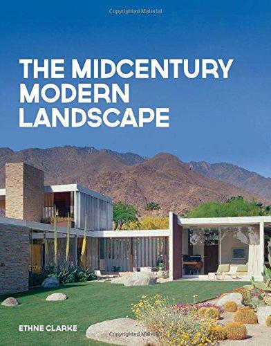 The Midcentury Modern Landscape by Ethne Clark.