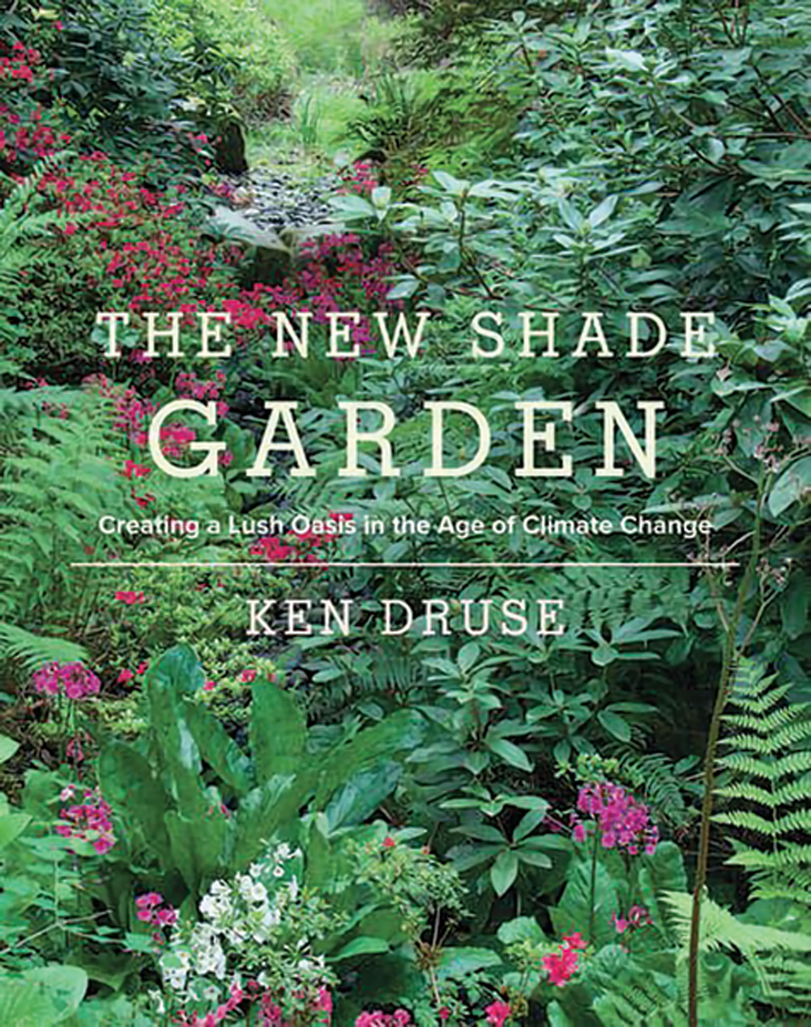 The New Shade Garden book, gardening book