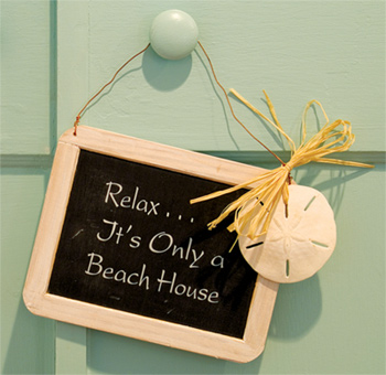 Relax... It's only a beach house!
